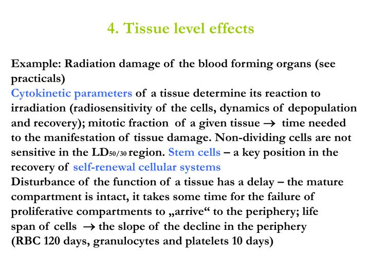 4. Tissue level effects