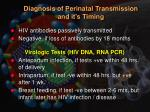 diagnosis of perinatal transmission and it s timing