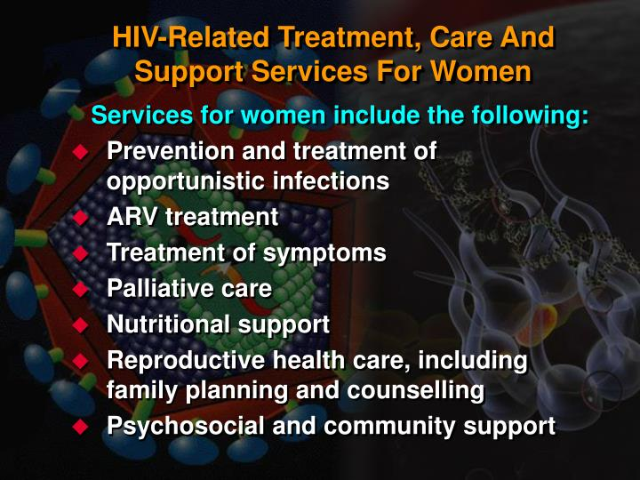 HIV-Related Treatment, Care And Support Services For Women