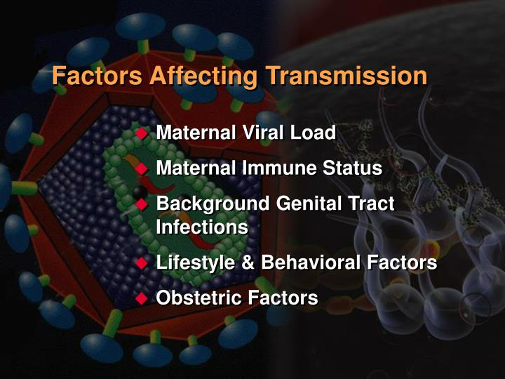 Factors Affecting Transmission