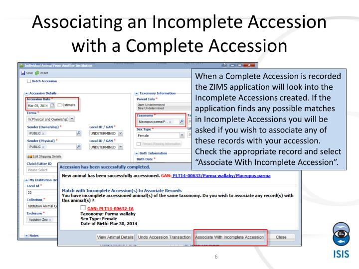 Associating an Incomplete Accession with a Complete Accession