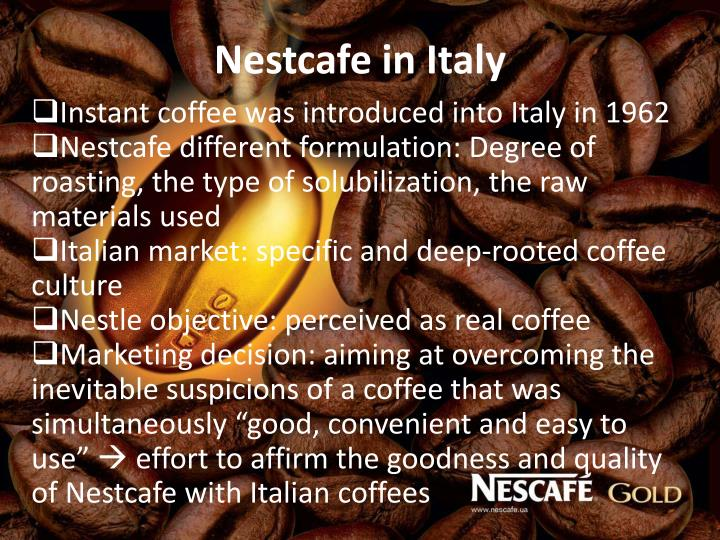 Nestcafe in Italy