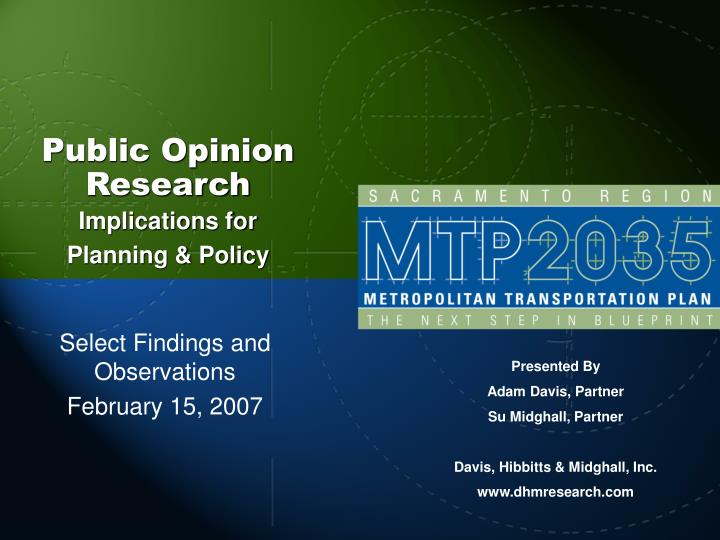 Public opinion research implications for planning policy