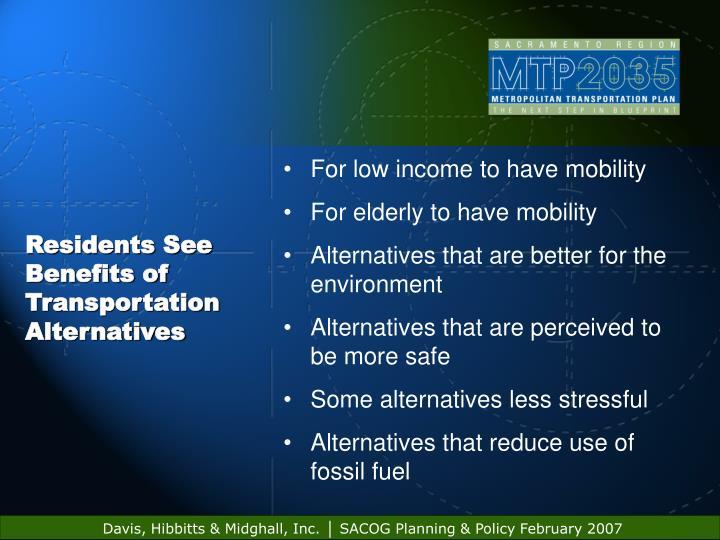 Residents See Benefits of Transportation Alternatives