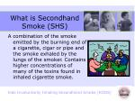 what is secondhand smoke shs