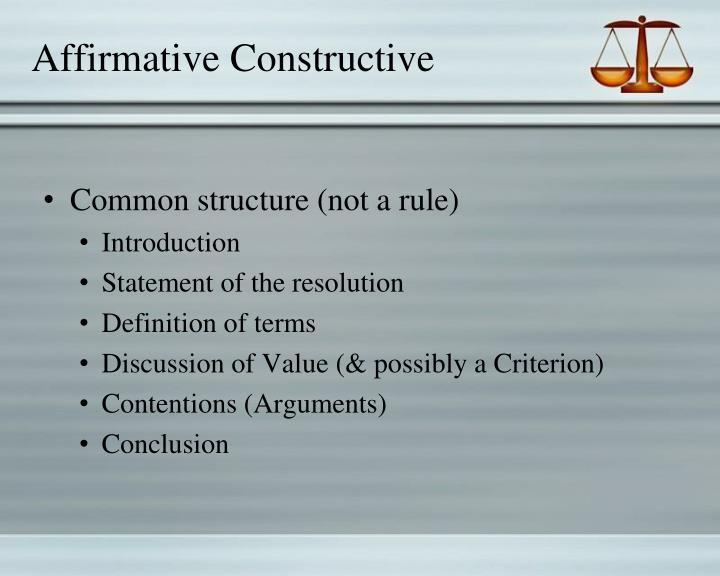 Affirmative Constructive