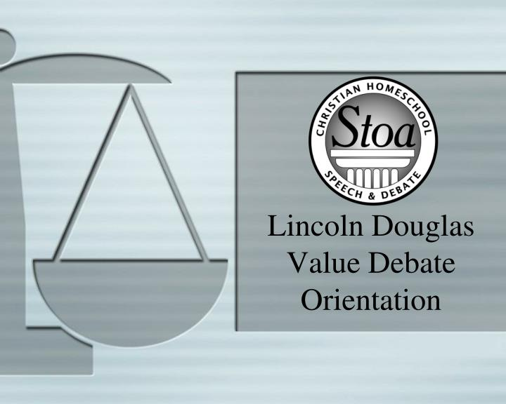 Lincoln Douglas Value Debate