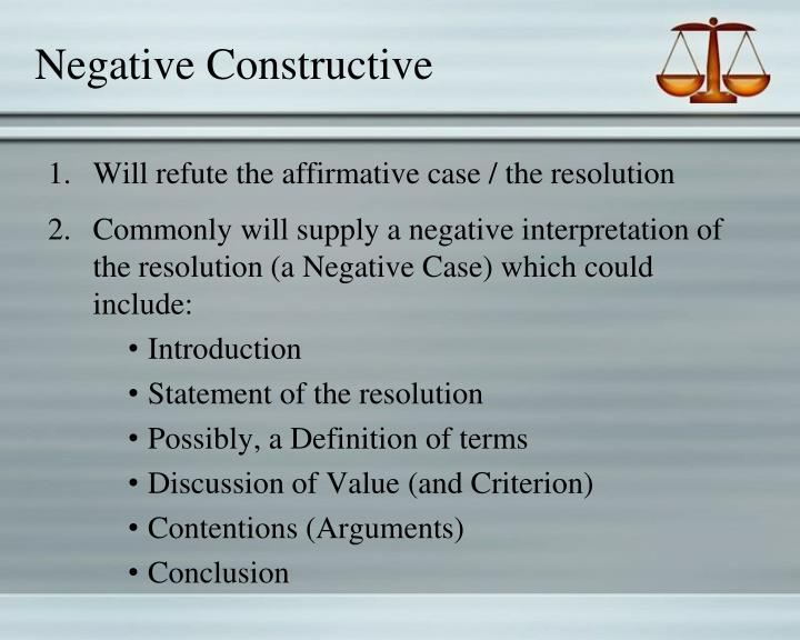Negative Constructive