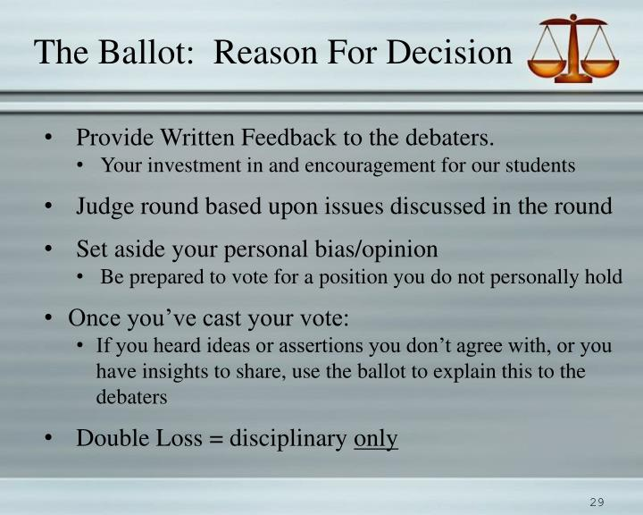 The Ballot:  Reason For Decision