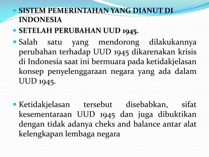 SISTEM PEMERINTAHAN YANG DIANUT DI INDONESIA