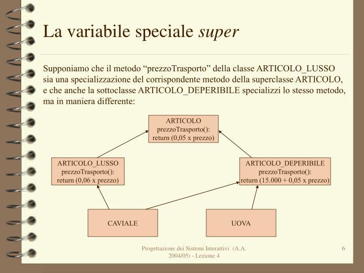 La variabile speciale