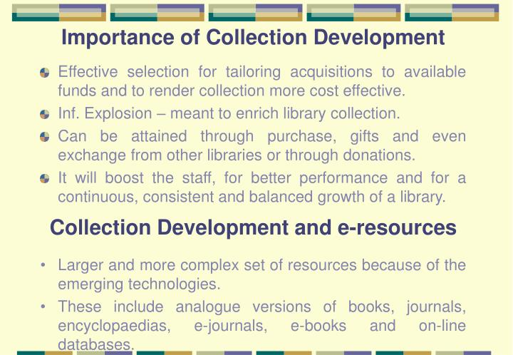 Importance of Collection Development