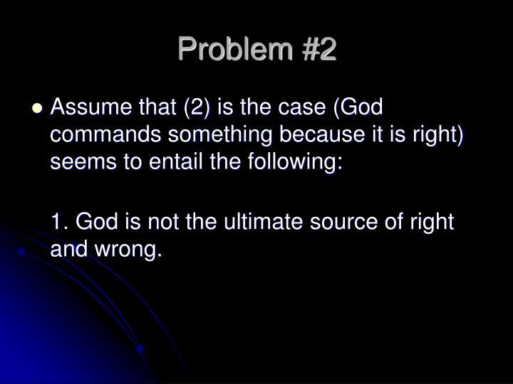 Problem #2