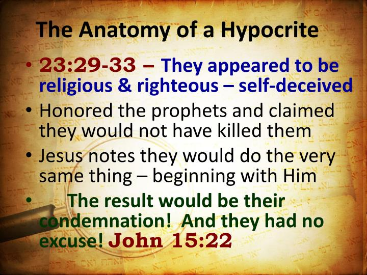 The Anatomy of a Hypocrite