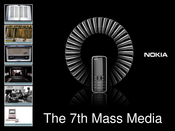 The 7th Mass Media