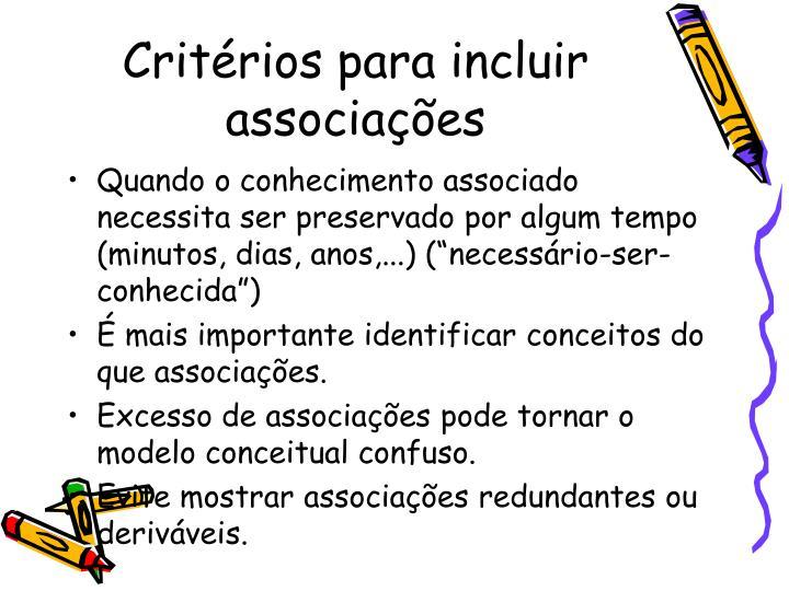 Critérios para incluir associações