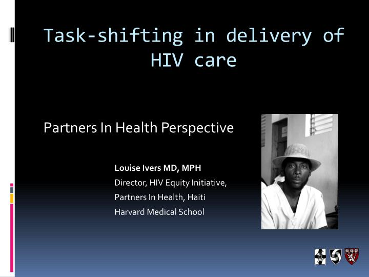 Task shifting in delivery of hiv care