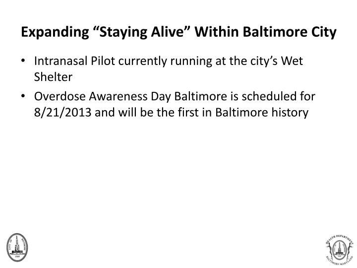 """Expanding """"Staying Alive"""" Within Baltimore City"""