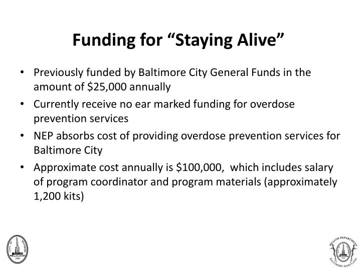 """Funding for """"Staying Alive"""""""