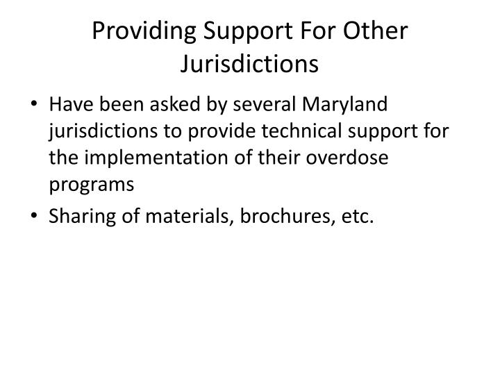 Providing Support For Other Jurisdictions