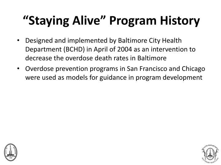 """Staying Alive"" Program History"