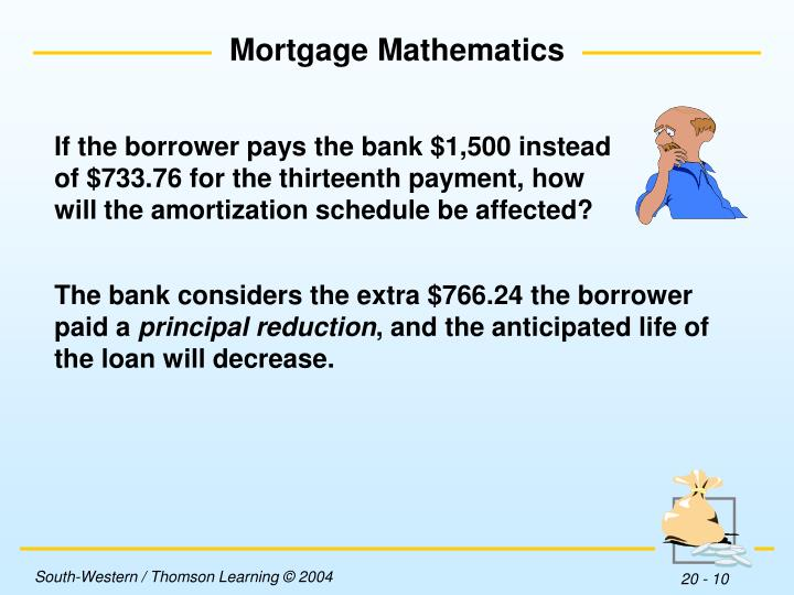 If the borrower pays the bank $1,500 instead of $733.76 for the thirteenth payment, how will the amortization schedule be affected?
