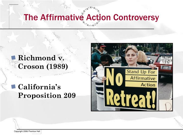 The Affirmative Action Controversy