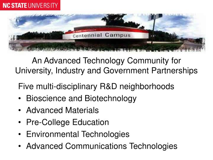 An Advanced Technology Community for University, Industry and Government Partnerships