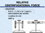 relative centrifugational force1