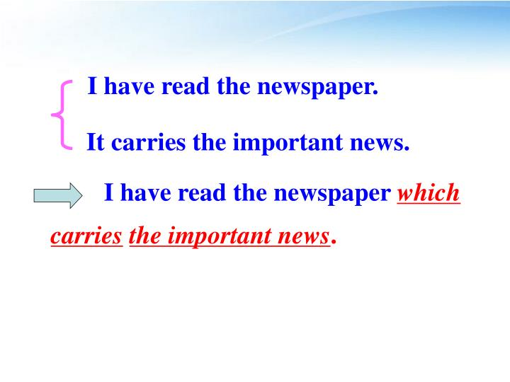I have read the newspaper