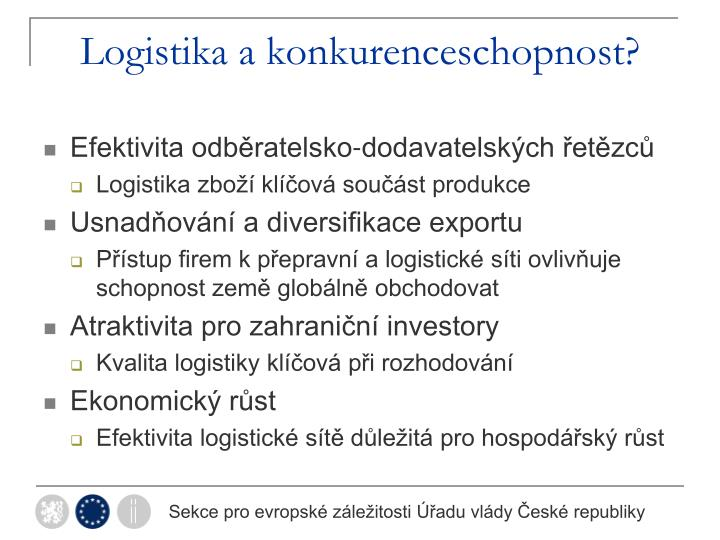 Logistika a konkurenceschopnost?
