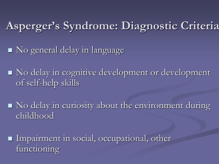Asperger's Syndrome: Diagnostic Criteria