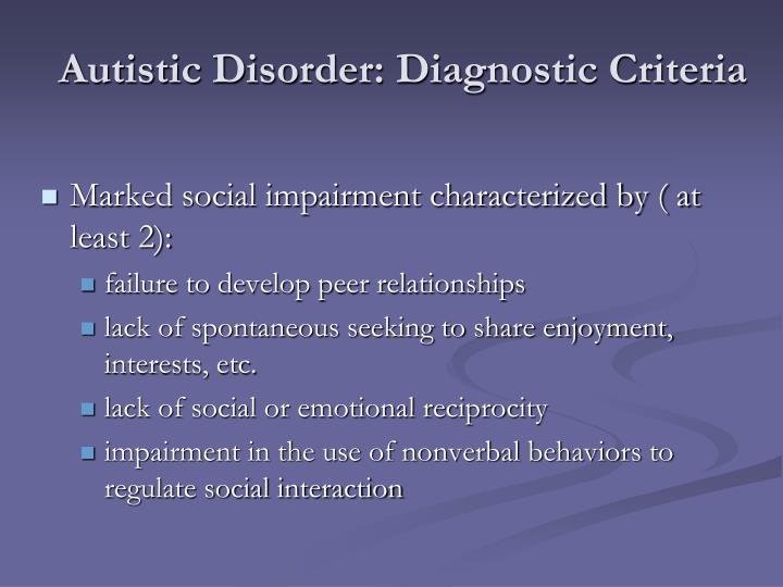 Autistic Disorder: Diagnostic Criteria