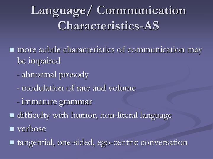 Language/ Communication Characteristics-AS