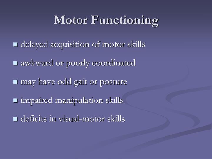 Motor Functioning