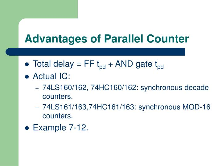 Advantages of Parallel Counter