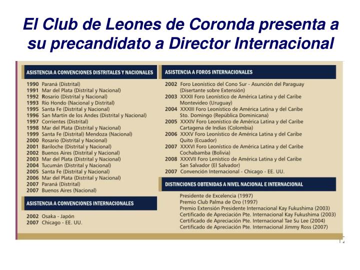 El Club de Leones de Coronda presenta a su precandidato a Director Internacional