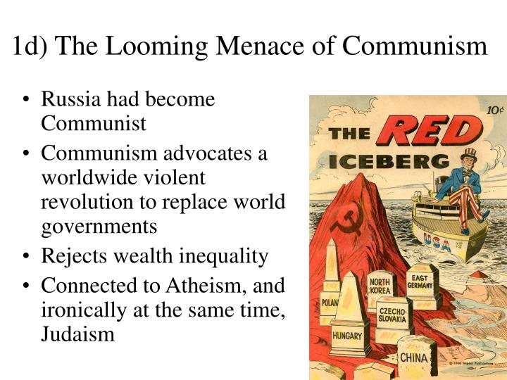 1d) The Looming Menace of Communism