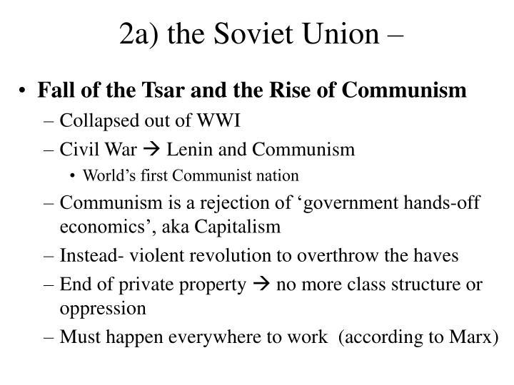 2a) the Soviet Union –