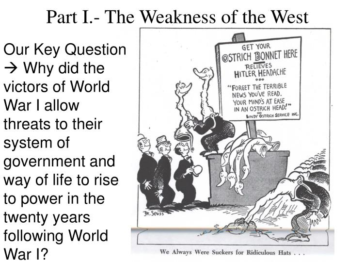 Part I.- The Weakness of the West