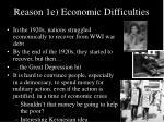 reason 1e economic difficulties