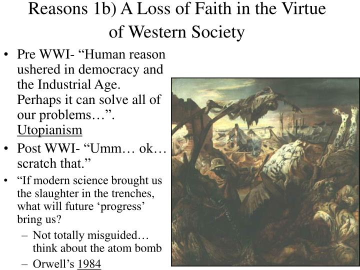 Reasons 1b) A Loss of Faith in the Virtue of Western Society