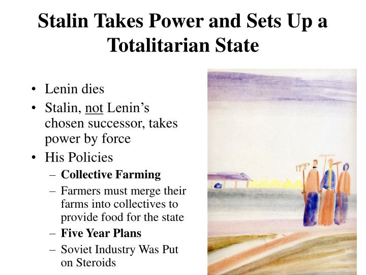 Stalin Takes Power and Sets Up a Totalitarian State