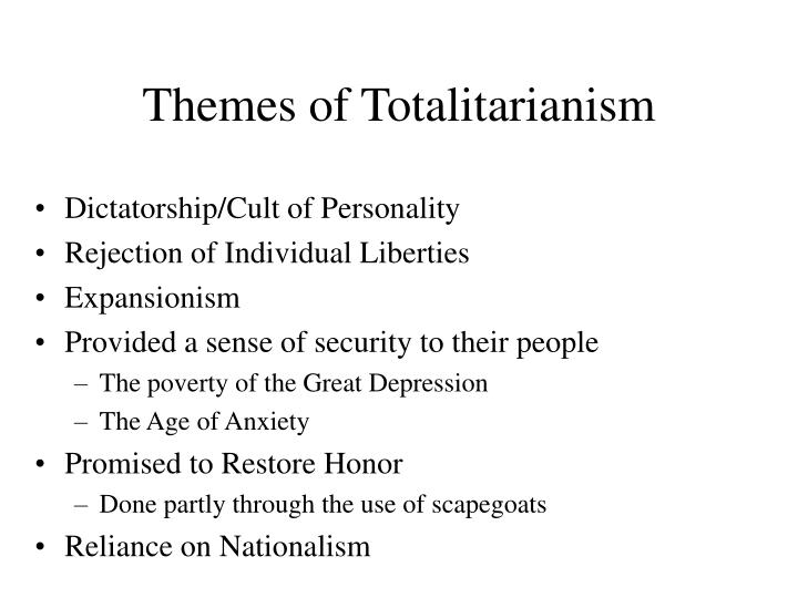 Themes of Totalitarianism