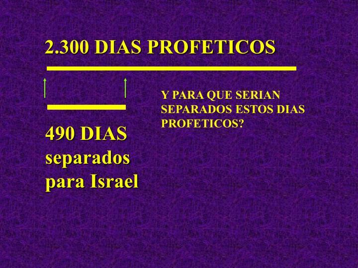 2.300 DIAS PROFETICOS