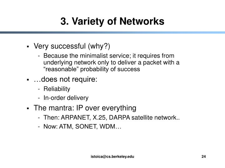 3. Variety of Networks