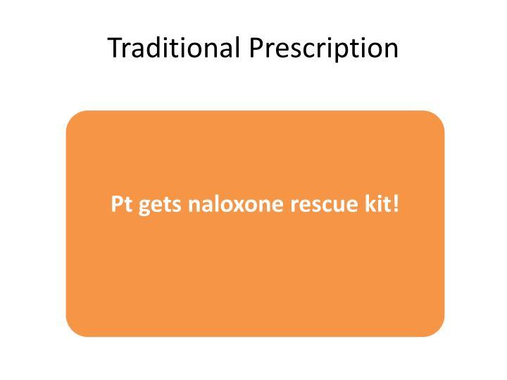 Traditional Prescription