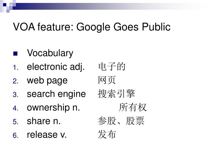 VOA feature: Google Goes Public