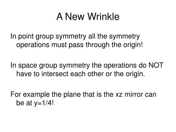 A New Wrinkle