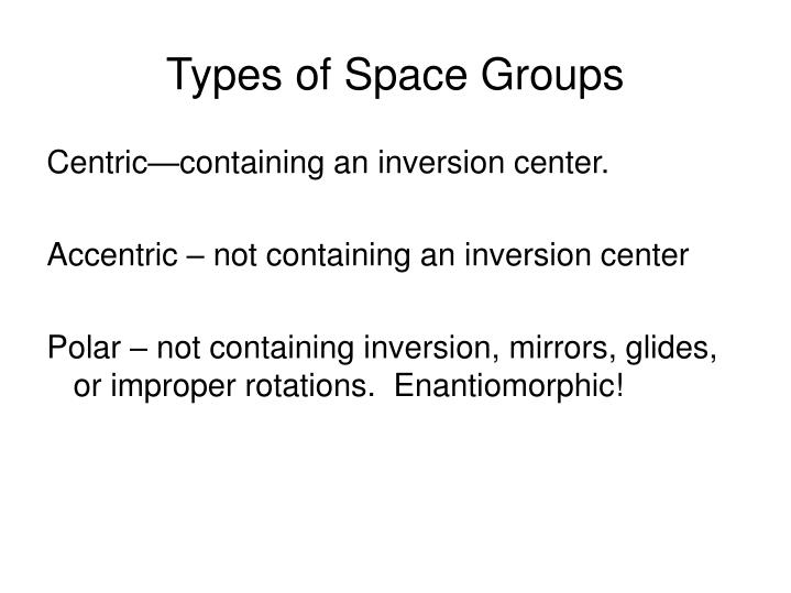 Types of Space Groups